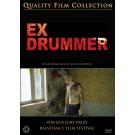 Ex Drummer DVD