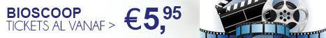 Bioscoop tickets al vanaf € 5,95 >
