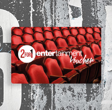 2for1 Entertainment Voucher